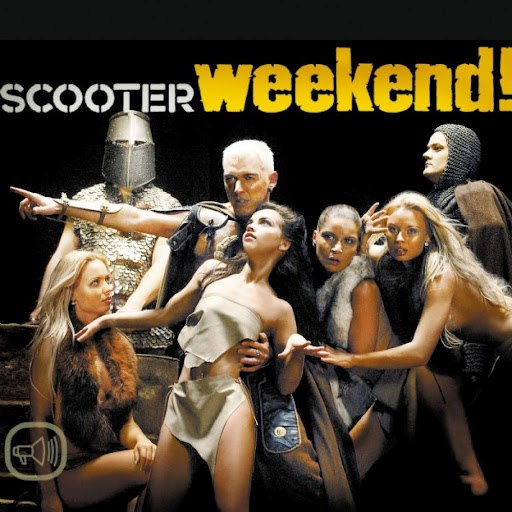 Scooter альбом Weekend!