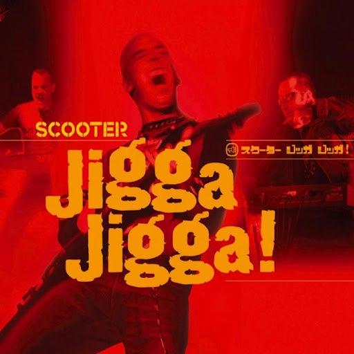 Scooter альбом Jigga Jigga!