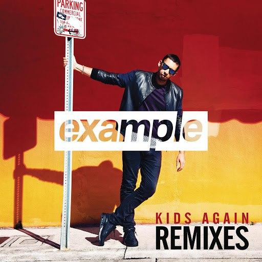 Example альбом Kids Again (Remixes)