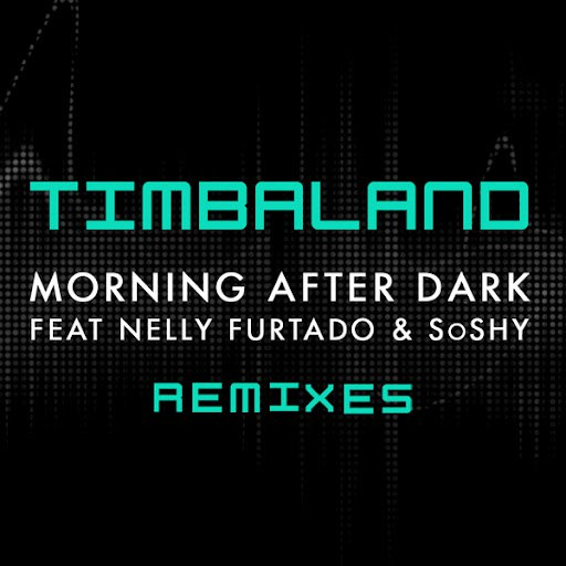 Timbaland альбом Morning After Dark (Featuring Nelly Furtado & SoShy) (Remixes)