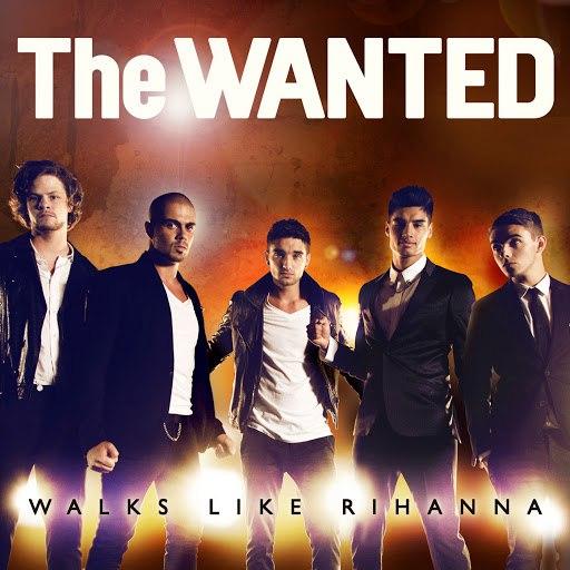 The Wanted альбом Walks Like Rihanna