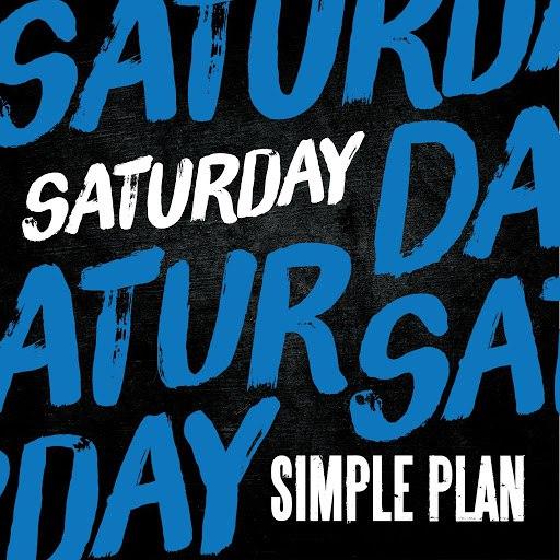 Simple Plan альбом Saturday