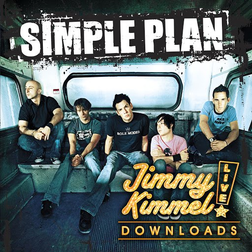 Simple Plan альбом Jimmy Kimmel Live! (Internet Single)
