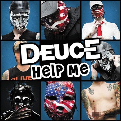 Deuce альбом Help Me