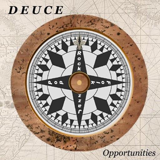 Deuce альбом Opportunities