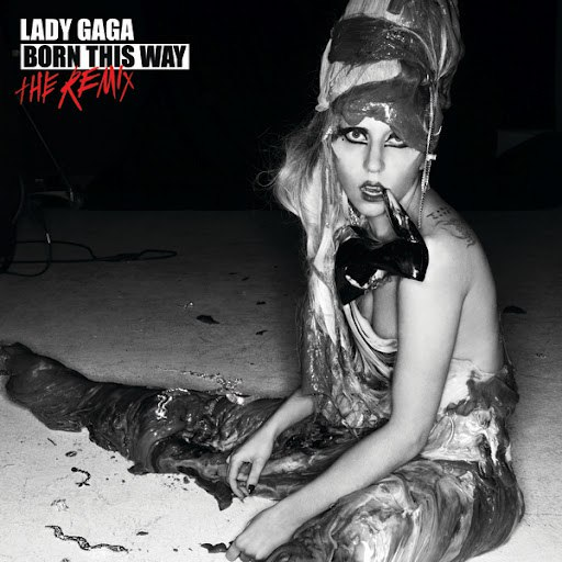 Lady Gaga альбом Born This Way - The Remix