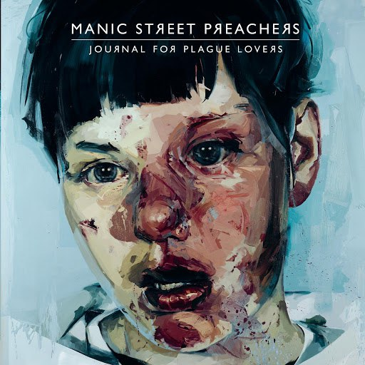 Manic Street Preachers альбом Journal For Plague Lovers
