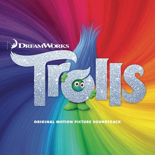 Various Artists альбом TROLLS (Original Motion Picture Soundtrack)