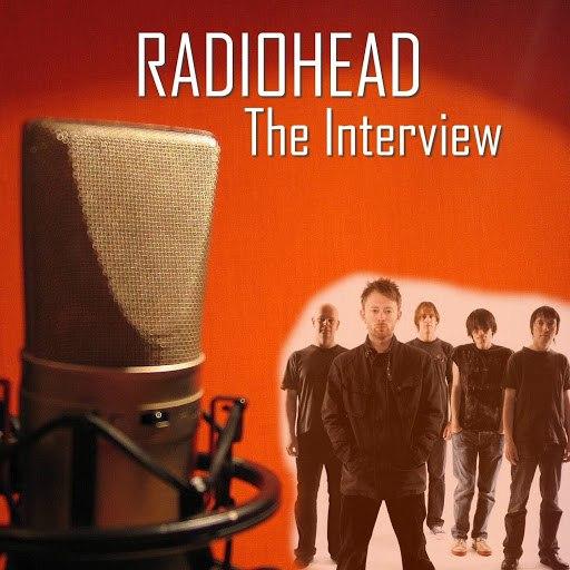 Radiohead альбом The Interview