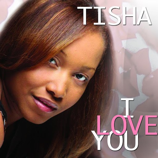Tisha album I Love You