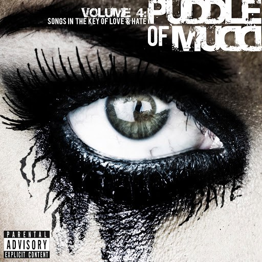 Puddle of Mudd альбом Volume 4: Songs in the Key of Love & Hate