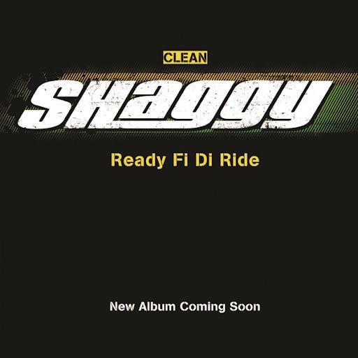 Shaggy альбом Ready Fi Di Ride