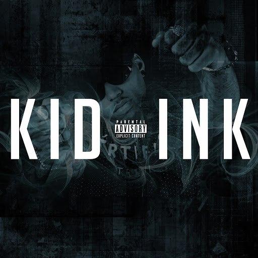 Kid Ink альбом Kid Ink