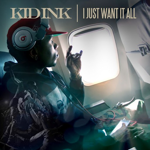 Kid Ink альбом I Just Want It All
