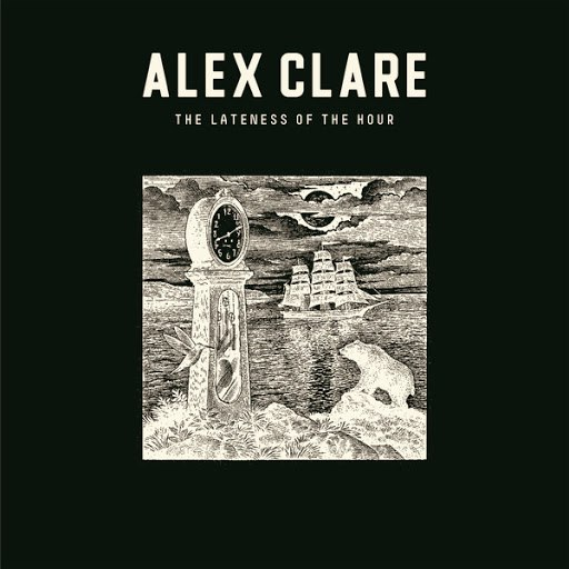 Alex Clare альбом The Lateness Of the Hour (Deluxe Edition)