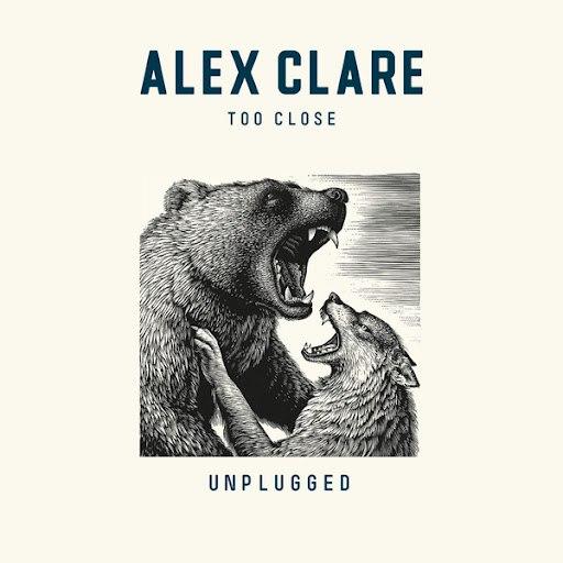 Alex Clare альбом Too Close (Unplugged)