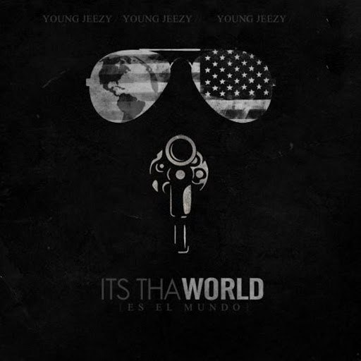 Young Jeezy альбом Its tha World 1 & 2
