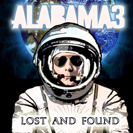 Alabama 3 альбом Lost and Found