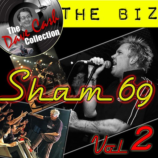 Sham 69 альбом The Biz Vol. 2 - [The Dave Cash Collection]