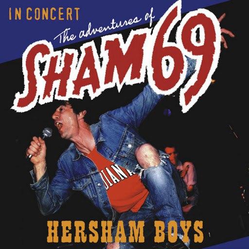 Sham 69 альбом The Adventures of Sham 69 Hersham Boys