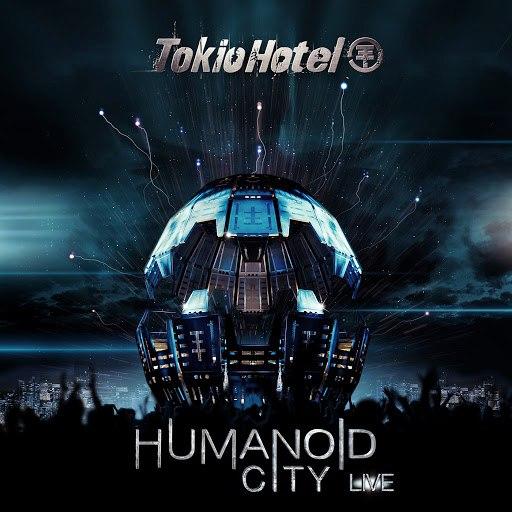 Tokio Hotel альбом Humanoid City Live (International Version)
