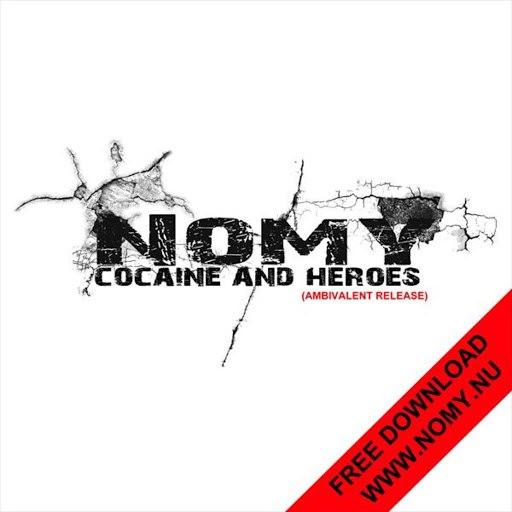 Nomy альбом Cocaine & Heroes (Ambivalent Release)