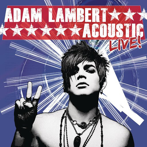 Adam Lambert альбом Acoustic Live!