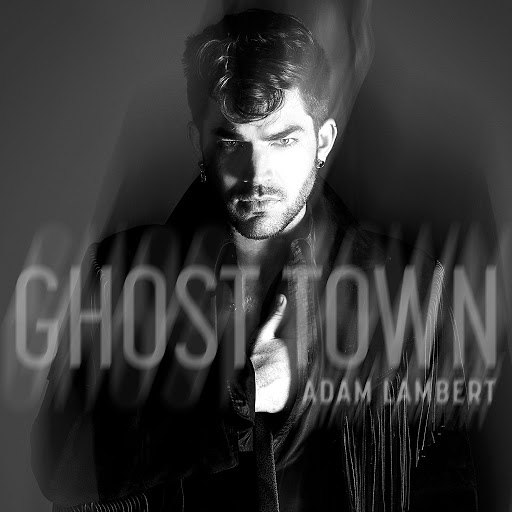 Adam Lambert альбом Ghost Town