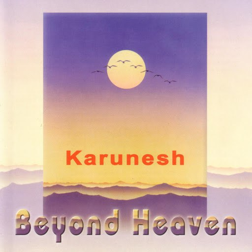 Karunesh альбом Beyond Heaven
