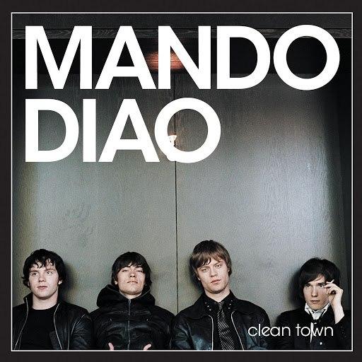 Mando Diao альбом Clean Town