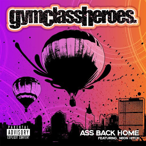 Gym Class Heroes альбом Ass Back Home (feat. Neon Hitch)