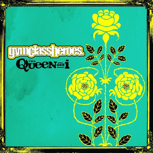 Gym Class Heroes альбом The Queen And I