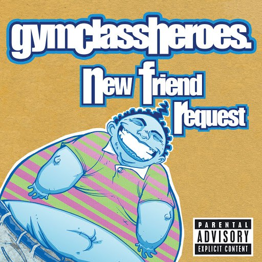 Gym Class Heroes альбом New Friend Request (UK Single)