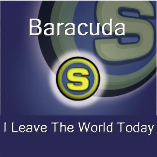 Baracuda альбом I Leave the World Today