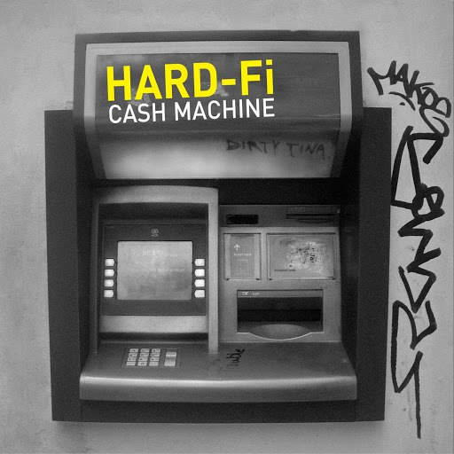 "Hard-Fi альбом Cash Machine (UK 7"")"