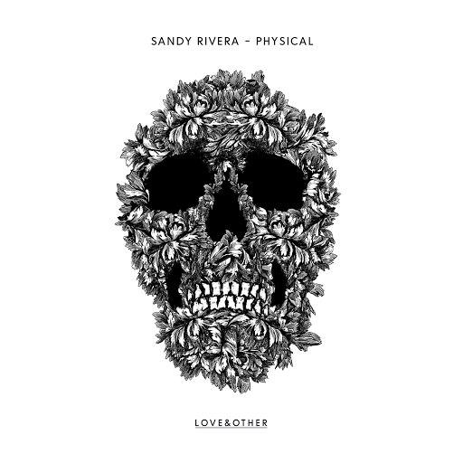 Sandy Rivera альбом Physical