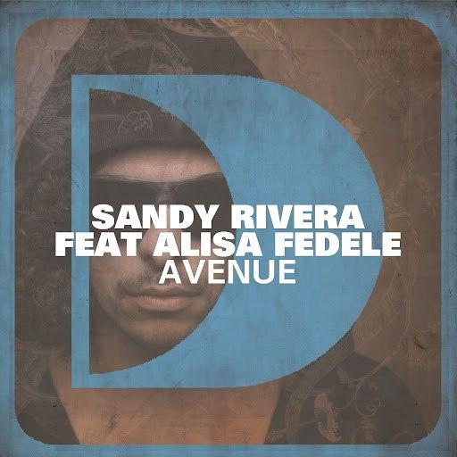 Sandy Rivera альбом Avenue (feat. Alisa Fedele)
