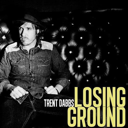 Trent Dabbs альбом Losing Ground