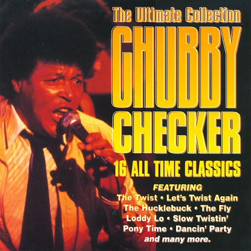 chubby checker альбом The Ultimate Collection