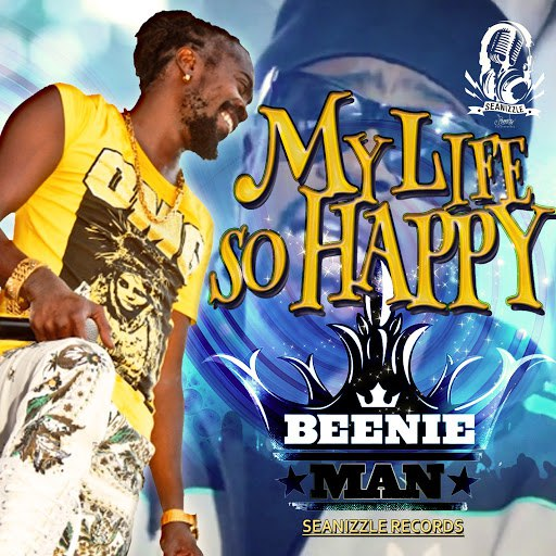 Beenie Man альбом My Life So Happy