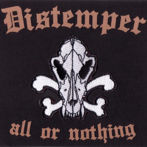 Distemper альбом All Or Nothing