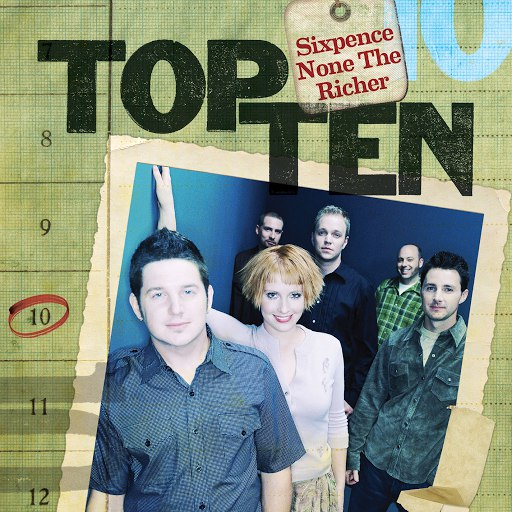 Sixpence None The Richer альбом Top Ten