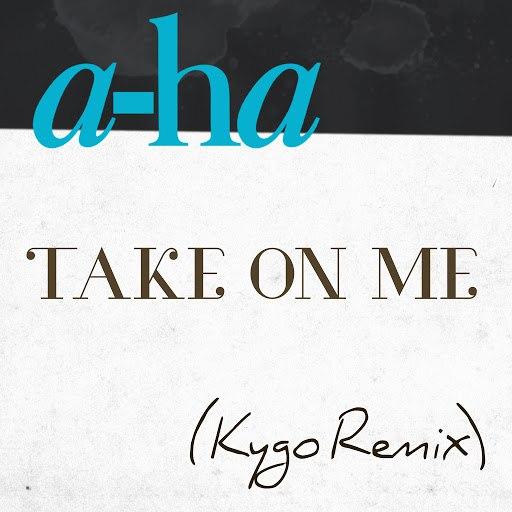 A-ha альбом Take On Me (Kygo Remix)