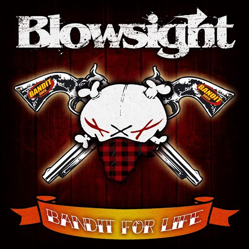 Blowsight альбом Bandit For Life (Live)