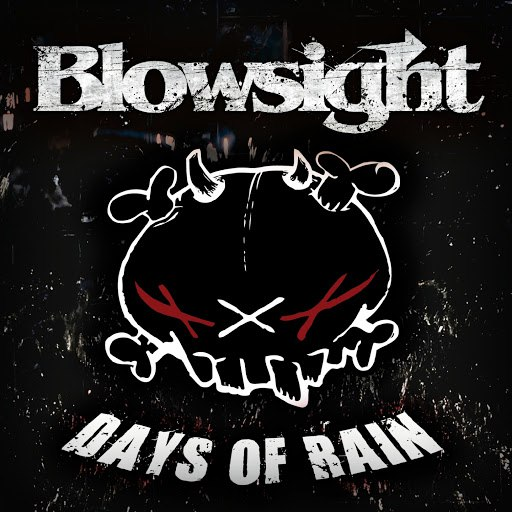 Blowsight альбом Days of Rain
