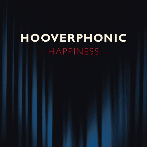 Hooverphonic альбом Happiness (Orchestra Version)