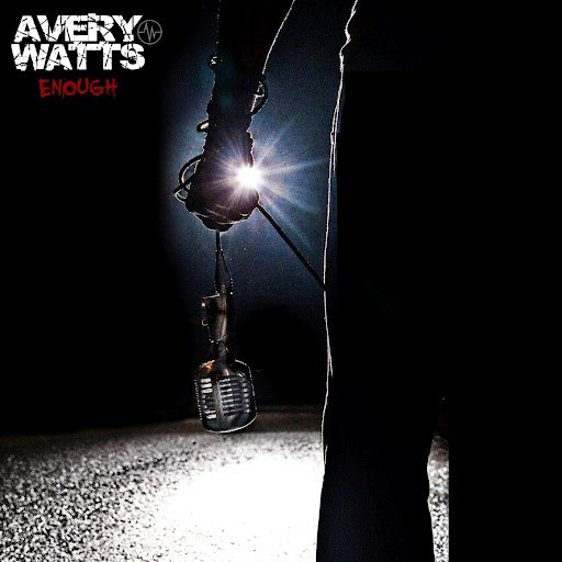 Avery Watts альбом Enough