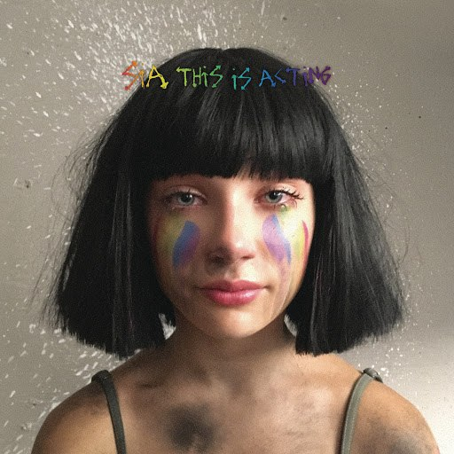 Sia альбом This Is Acting (Deluxe Version)