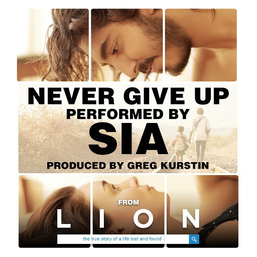 """Sia альбом Never Give Up (From """"Lion"""" Soundtrack)"""