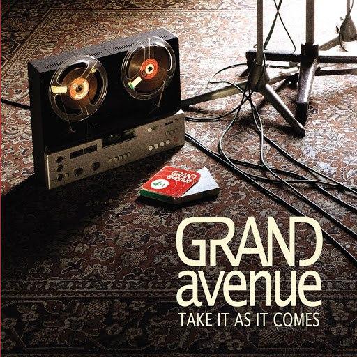 Grand Avenue album Take It As It Comes